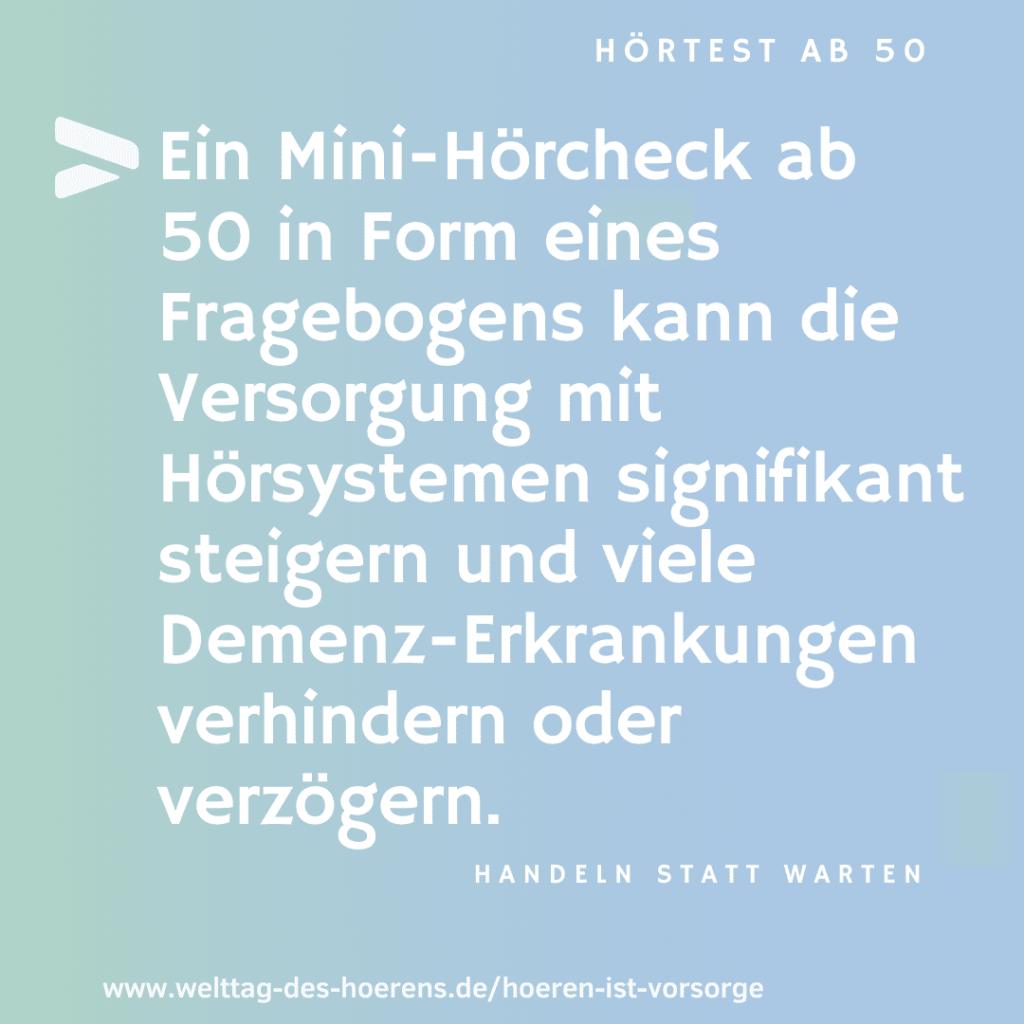 Hörtest ab 50 - Argumente - Mini-Hörcheck Demenz Prävention